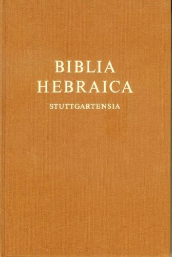 希伯來文大字版聖經 BIBLIA HEBRAICA STUTTGARTHNSIA